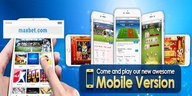 Come and play Maxbet's new mobile version